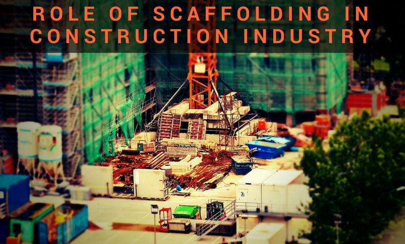 Role Of Scaffolding in Construction Industry