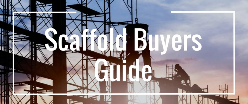 Scaffold Buyers Guide